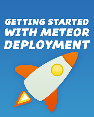 How To Deploy a Meteor Application to DigitalOcean with Meteor Up